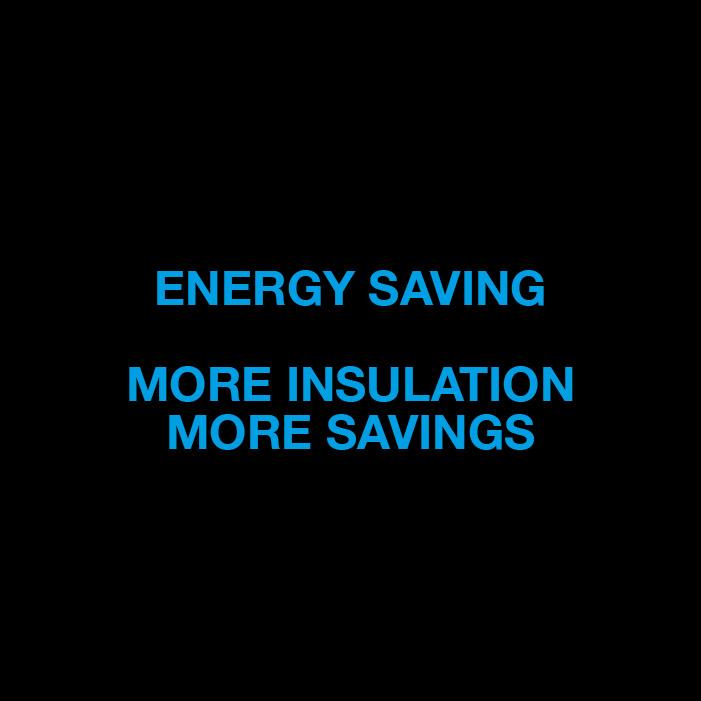 BRX _ Energy saving, more insulation more savings